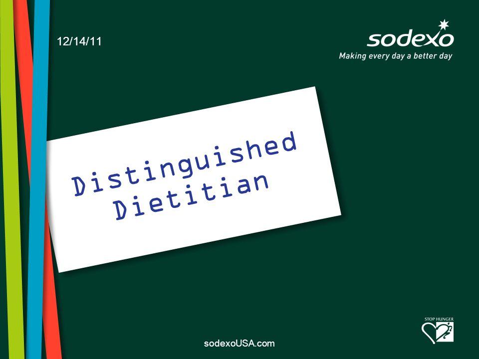 sodexoUSA.com 12/14/11 Distinguished Dietitian