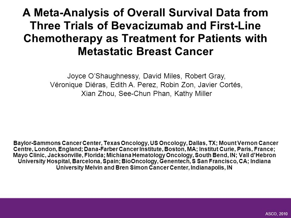 A Meta-Analysis of Overall Survival Data from Three Trials of Bevacizumab and First-Line Chemotherapy as Treatment for Patients with Metastatic Breast