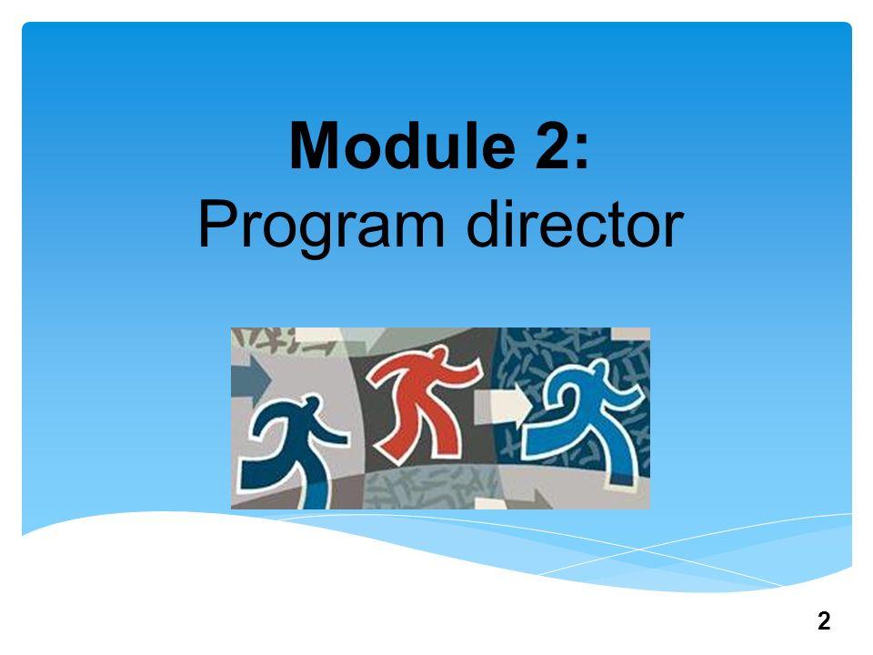Module 2: Program director 2