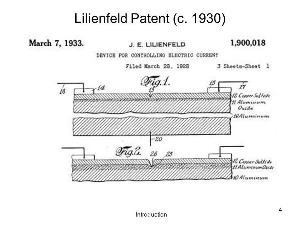 Introduction 4 Lilienfeld Patent (c. 1930)