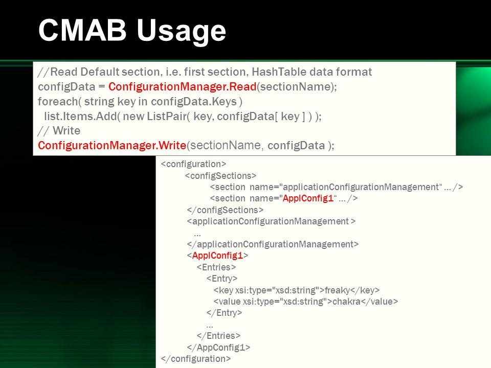 .NET 2004/03/24 13 CMAB Usage //Read Default section, i.e.
