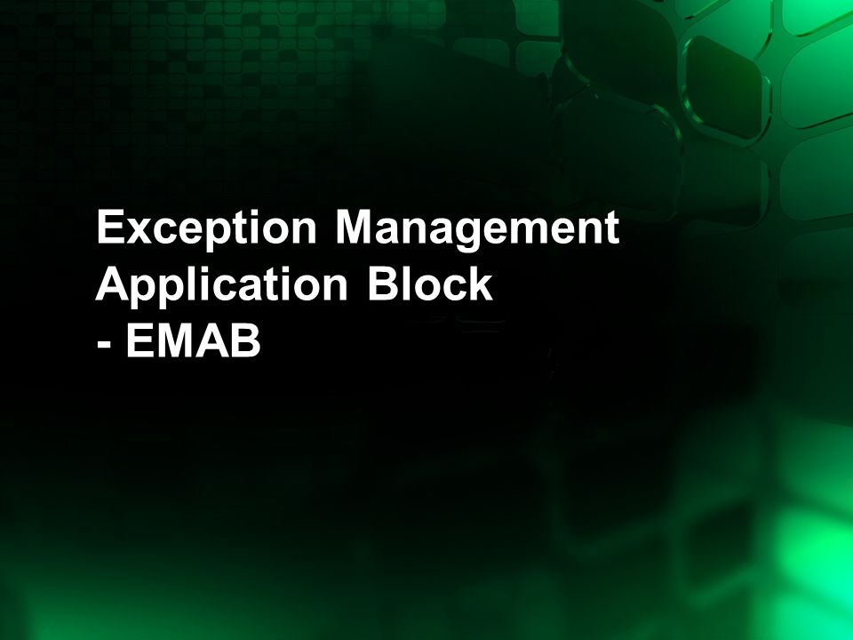 Exception Management Application Block - EMAB