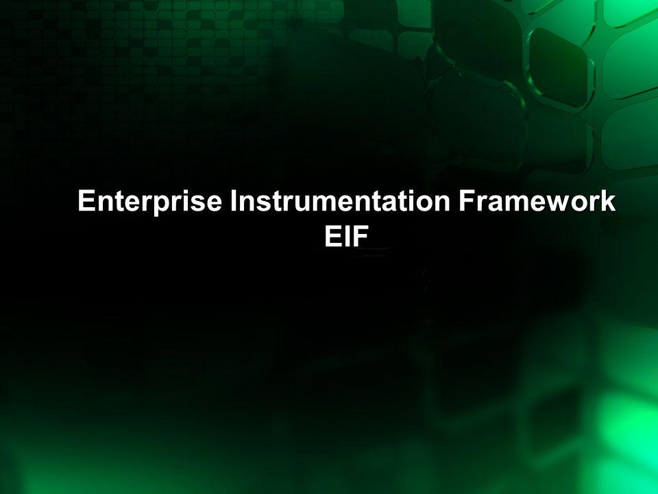 Enterprise Instrumentation Framework EIF