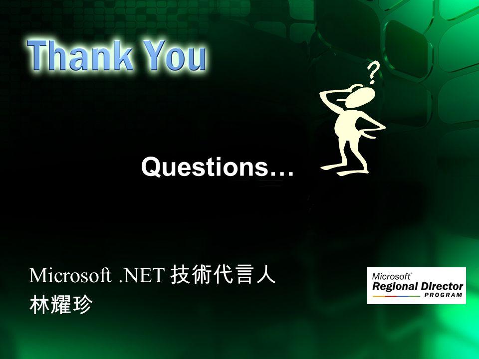 Questions… Microsoft.NET