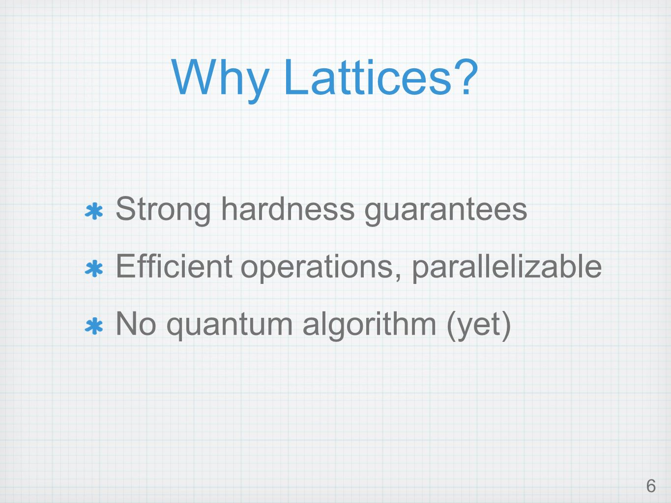 6 Why Lattices.