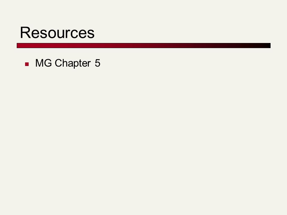 Resources MG Chapter 5