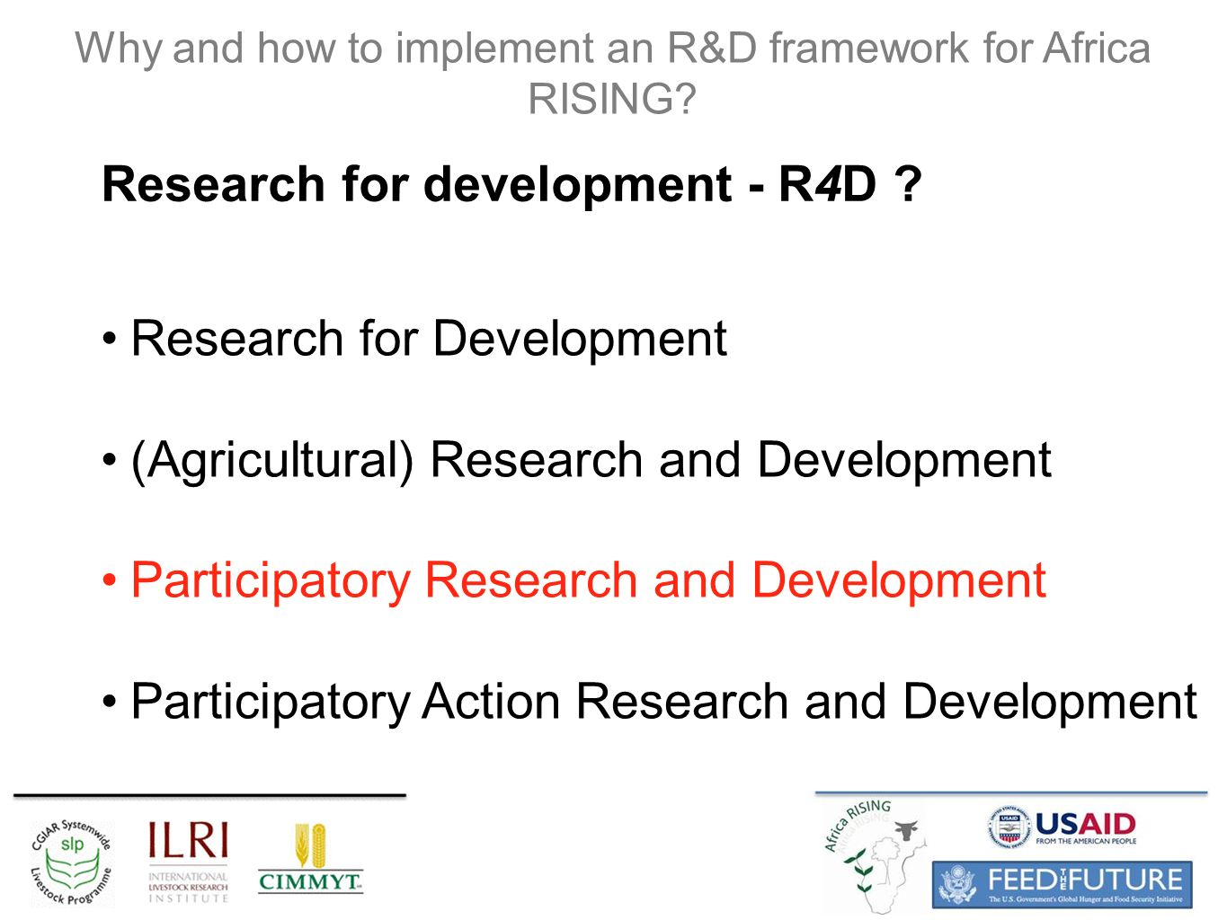 Why and how to implement an R&D framework for Africa RISING.