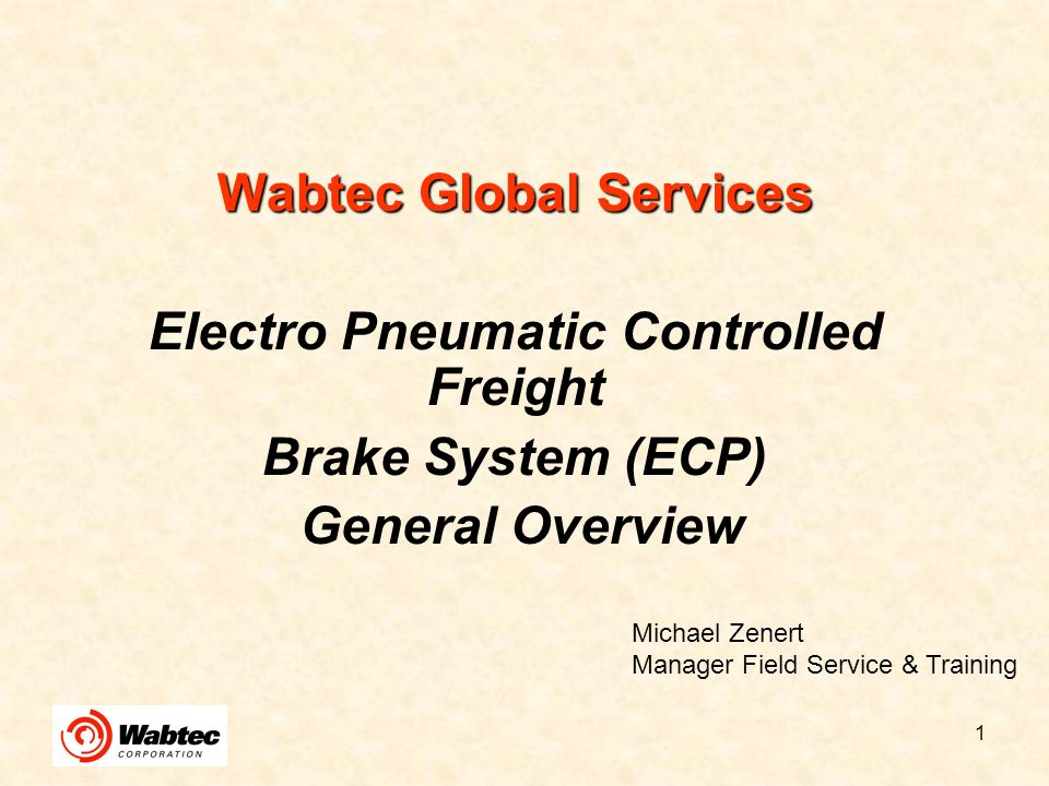 2 ECP Overview What is ECP Braking.The ECP Equipment.