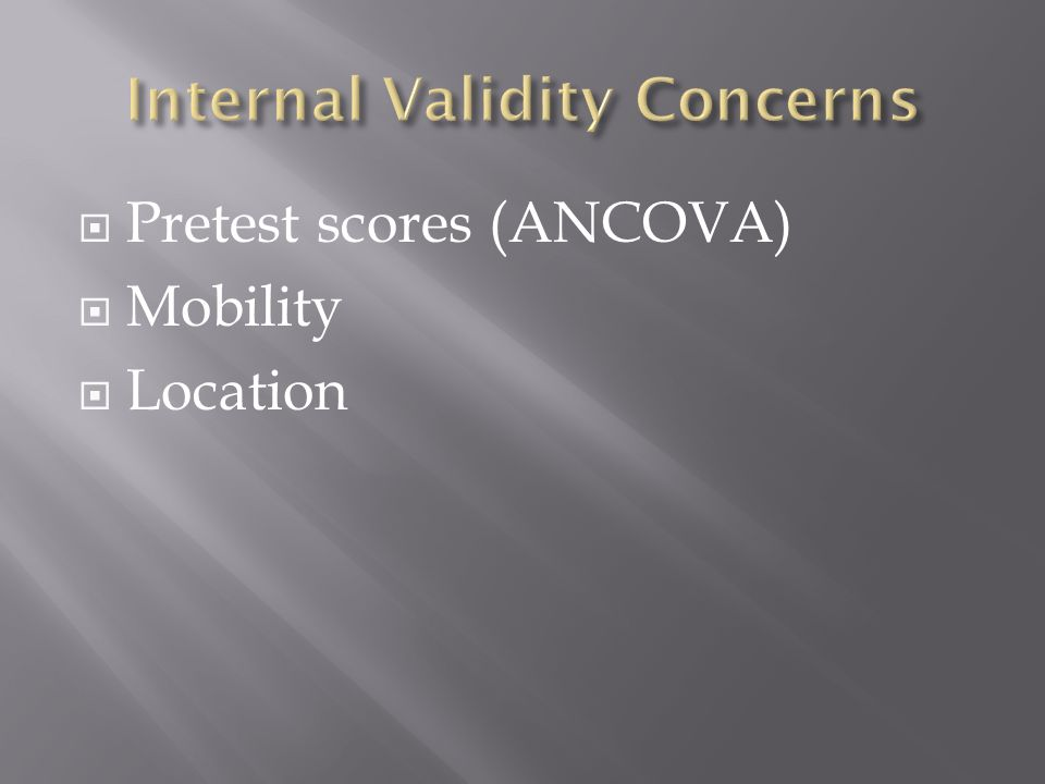 Pretest scores (ANCOVA) Mobility Location