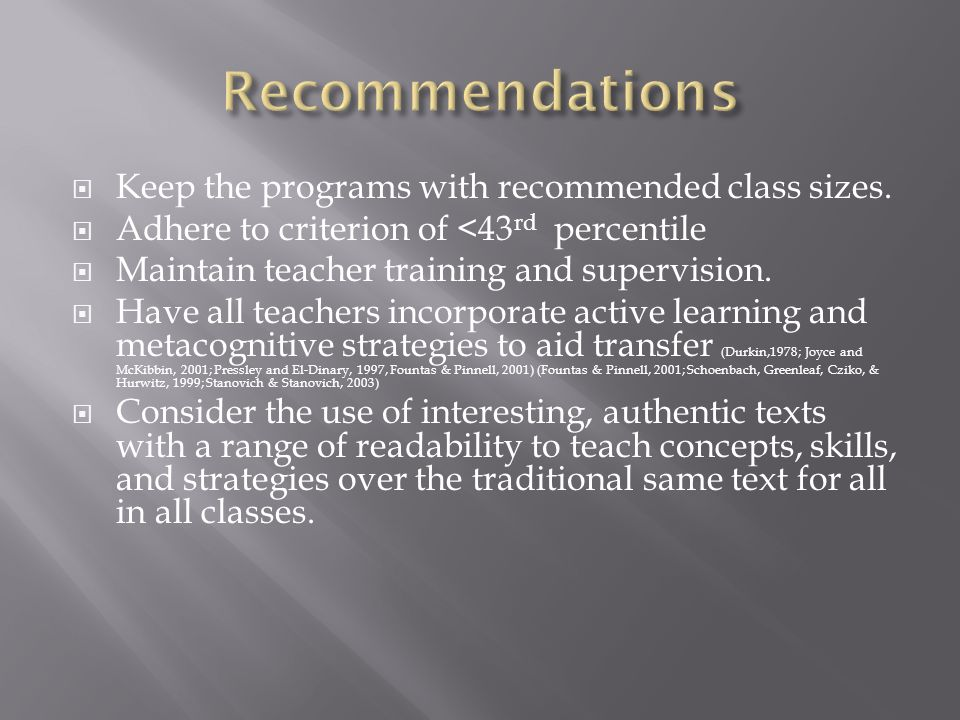 Keep the programs with recommended class sizes.