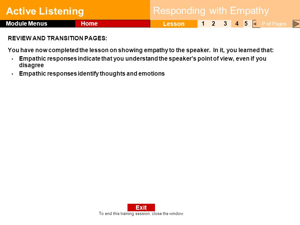Click to edit Master title style Active Listening 1 Lesson 2345 Module Menus Home P of Pages To end this training session, close the window.