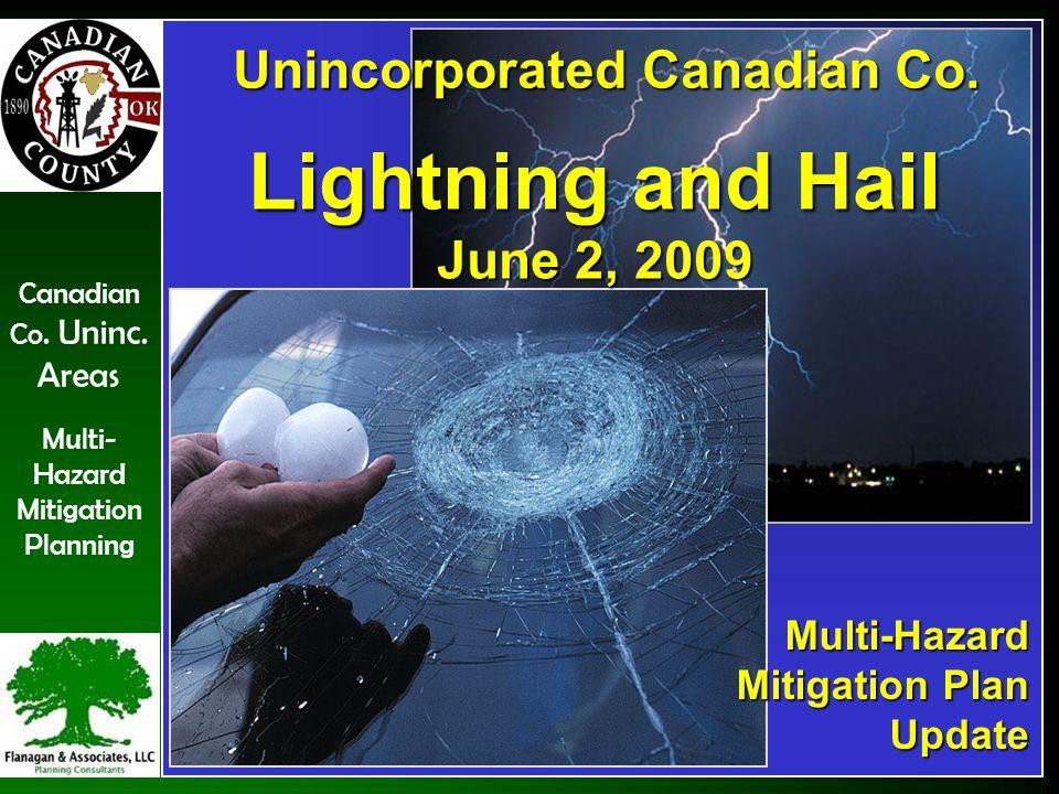 Canadian Co. Uninc. Areas Multi- Hazard Mitigation Planning Hailstorms