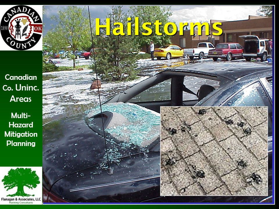Canadian Co. Uninc. Areas Multi- Hazard Mitigation Planning Hailstorms