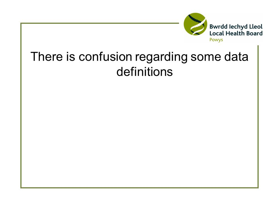 There is confusion regarding some data definitions