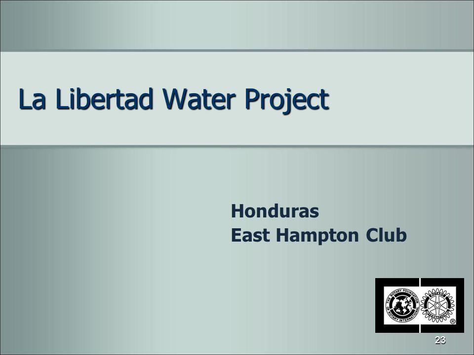 La Libertad Water Project Honduras East Hampton Club 23