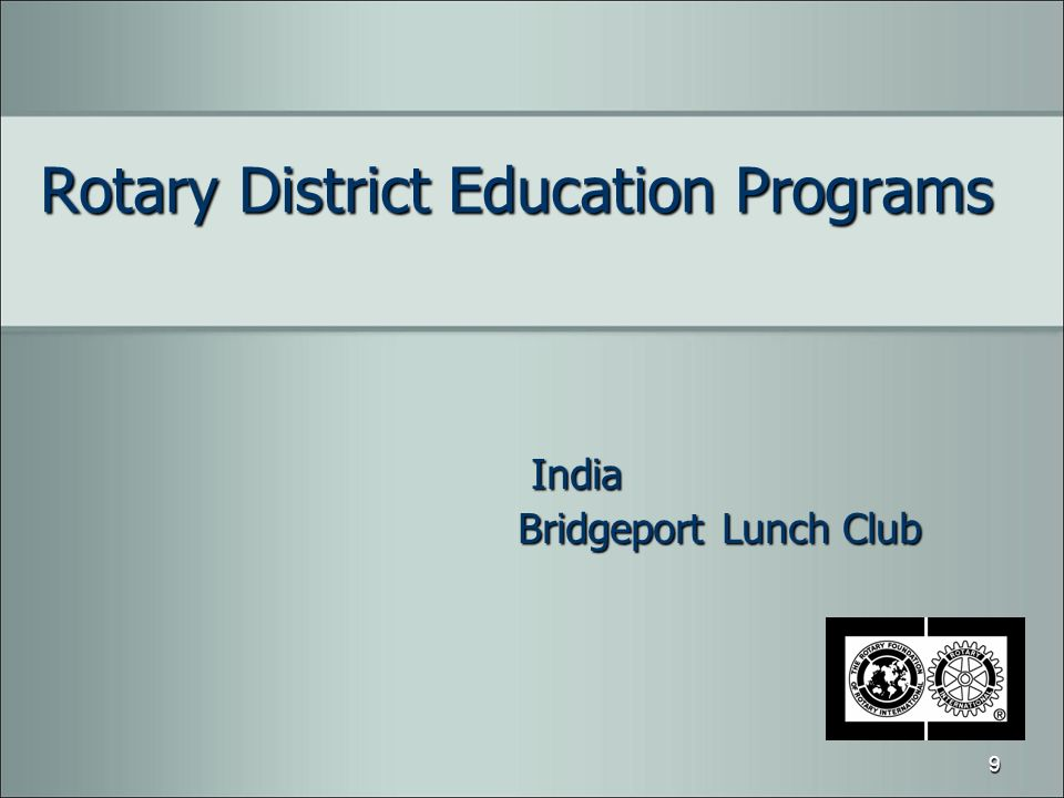 Rotary District Education Programs India India Bridgeport Lunch Club 9
