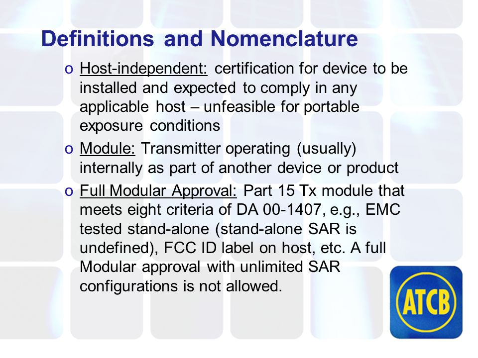 Licensed Modules There is officially no such thing as a Licensed Modular Transmitter The Rules of DA 00-1407 do not apply – DO NOT ATTEMPT