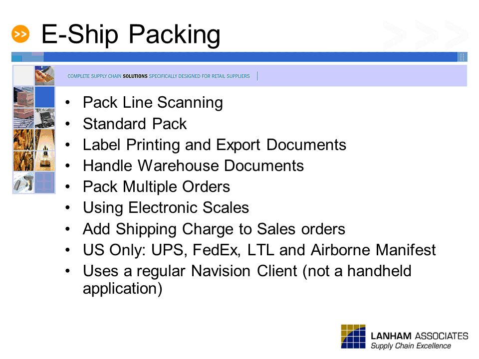 E-Ship Packing Pack Line Scanning Standard Pack Label Printing and Export Documents Handle Warehouse Documents Pack Multiple Orders Using Electronic S