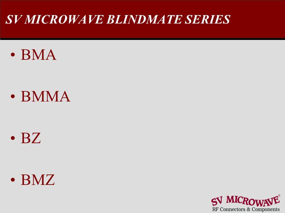 SV MICROWAVE BLINDMATE SERIES BMA BMMA BZ BMZ