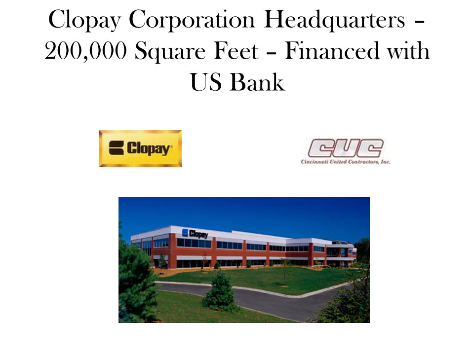 Clopay Corporation Headquarters – 200,000 Square Feet – Financed with US Bank