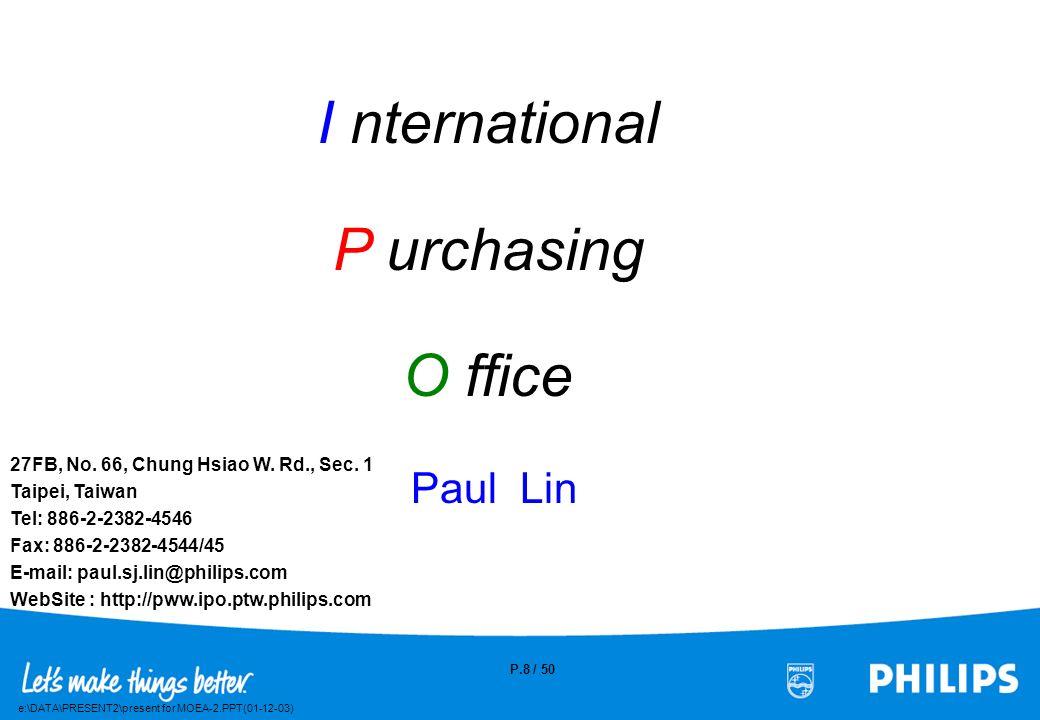 e:\DATA\PRESENT2\present for MOEA-2.PPT(01-12-03) P.7 / 50 Philips Purchasing Organization/Corp. Purchasing E-Proc. Programme Mgt. & IS Dev. Purchasin