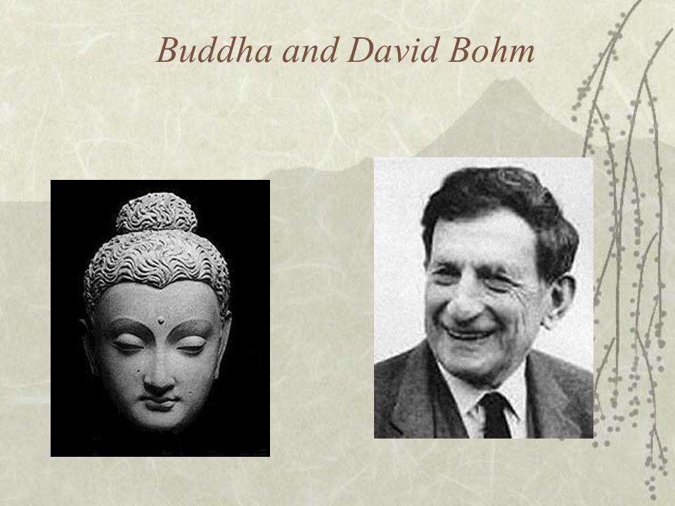 Buddha and David Bohm