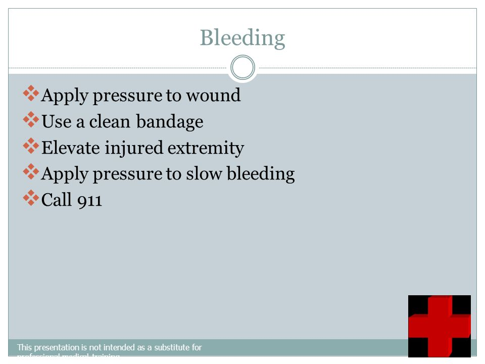 Emergencies This presentation is not intended as a substitute for professional medical training. Bleeding Shock Fractures and Dislocations Poisoning C