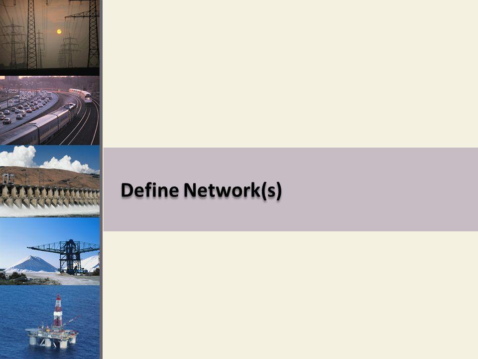 Define Network(s)