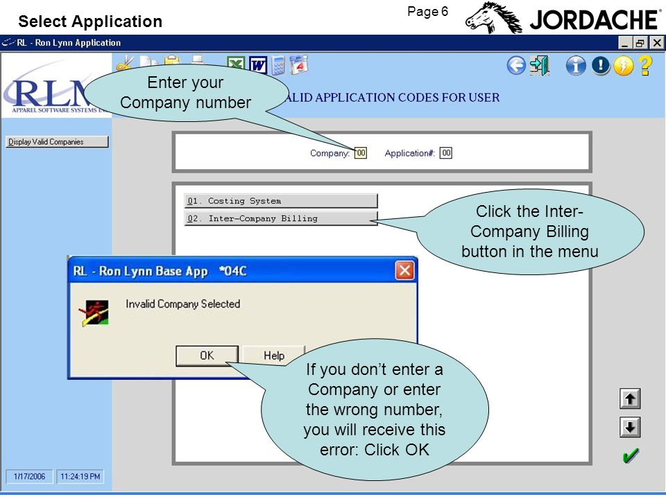 Page 6 Enter your Company number If you dont enter a Company or enter the wrong number, you will receive this error: Click OK Select Application Click