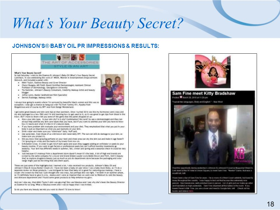 JOHNSONS® BABY OIL PR IMPRESSIONS & RESULTS: Whats Your Beauty Secret? 18