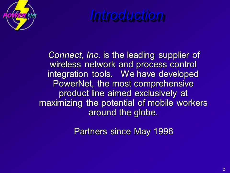 2 POWER Net IntroductionIntroduction Connect, Inc.