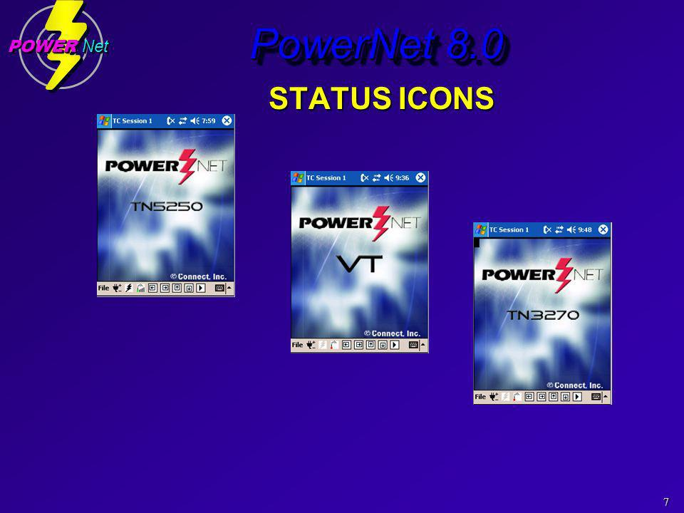 7 POWER Net PowerNet 8.0 STATUS ICONS STATUS ICONS