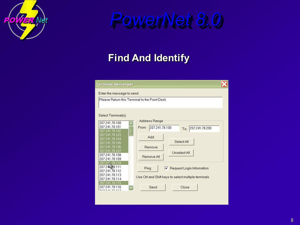 8 POWER Net PowerNet 8.0 Find And Identify