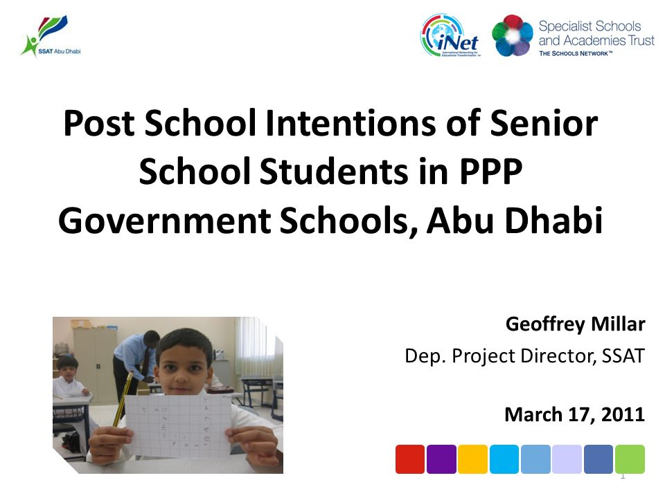 Post School Intentions of Senior School Students in PPP Government Schools, Abu Dhabi Geoffrey Millar Dep.