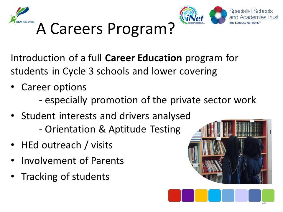A Careers Program.