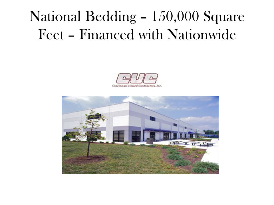 National Bedding – 150,000 Square Feet – Financed with Nationwide