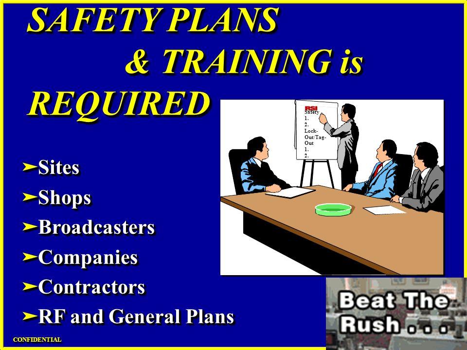 SAFETY PLANS & TRAINING is REQUIRED äSites äShops äBroadcasters äCompanies äContractors äRF and General Plans äSites äShops äBroadcasters äCompanies ä