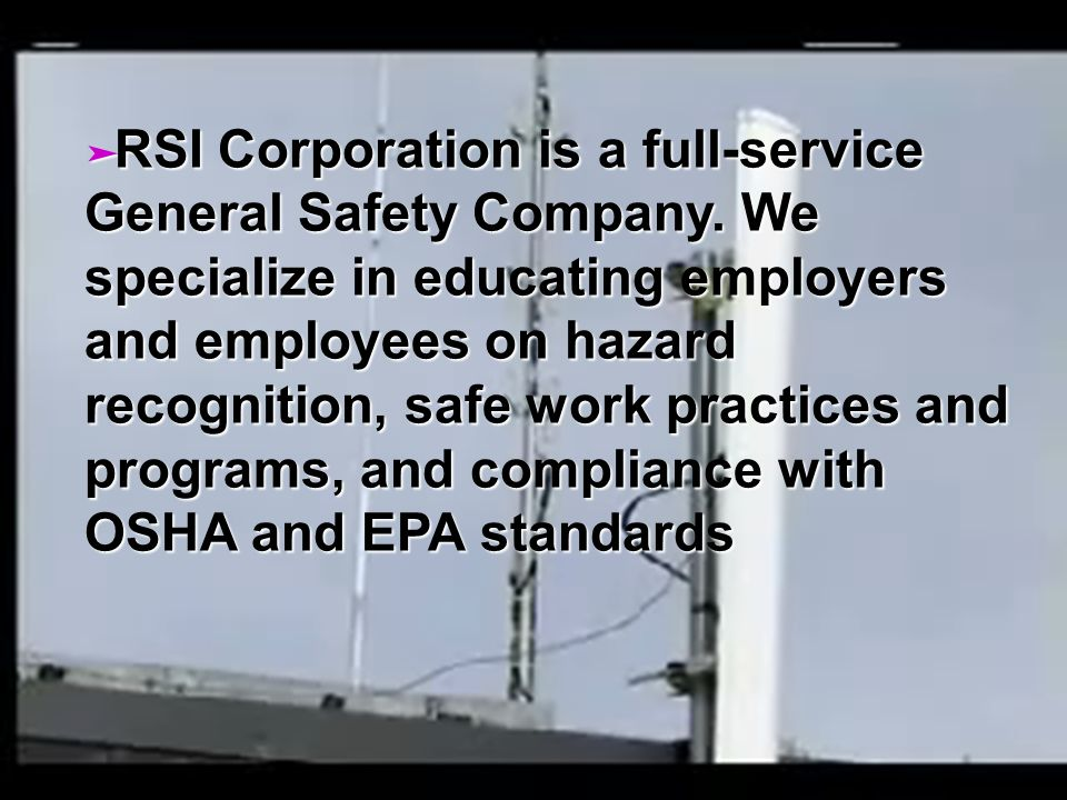 RSI Corporation is a full-service General Safety Company.