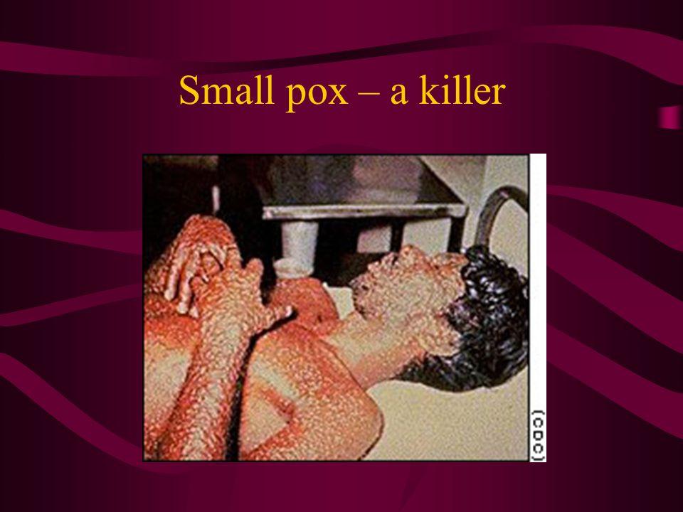 Small pox – a killer