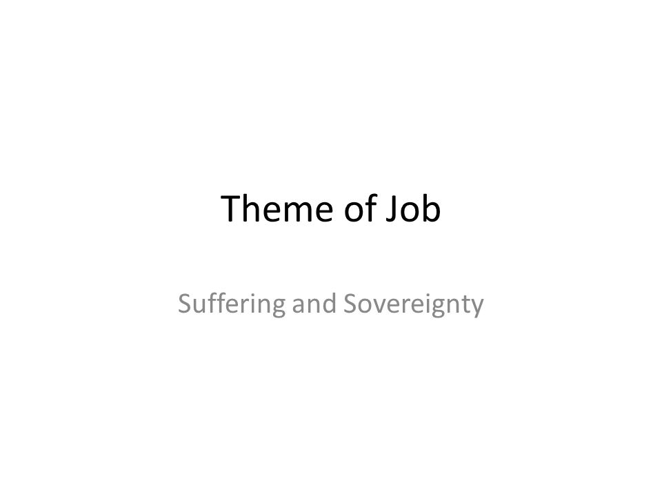 Theme of Job Suffering and Sovereignty