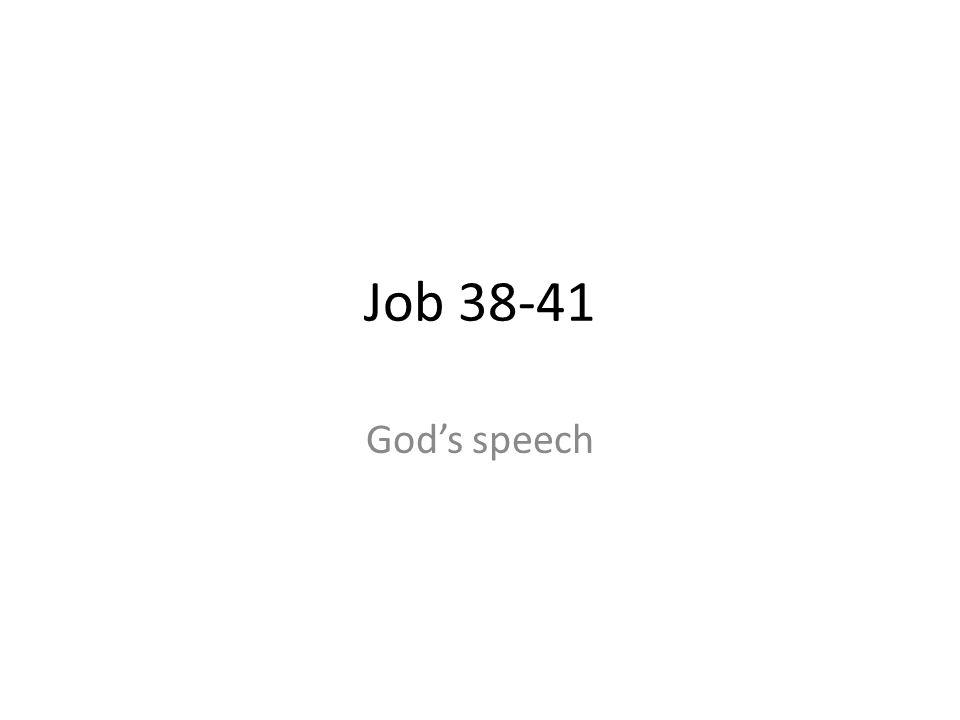 Job 38-41 Gods speech