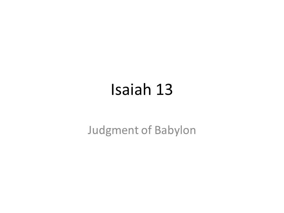 Isaiah 13 Judgment of Babylon