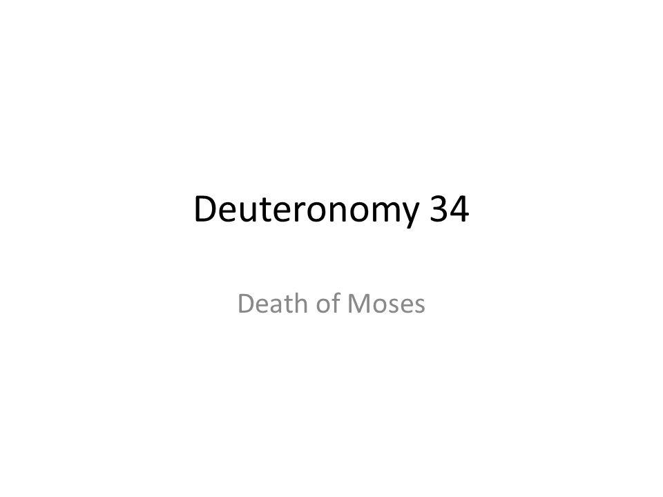 Deuteronomy 34 Death of Moses