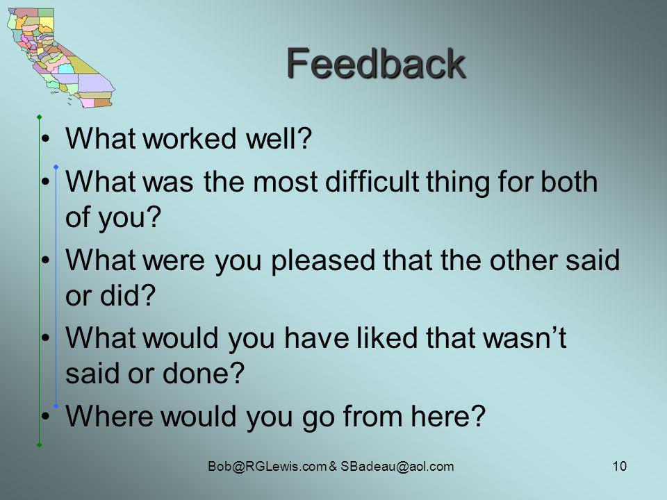 Bob@RGLewis.com & SBadeau@aol.com10 Feedback What worked well.