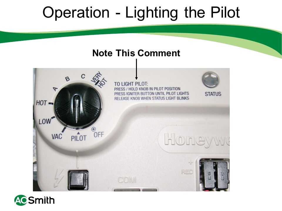 Operation - Lighting the Pilot Note This Comment