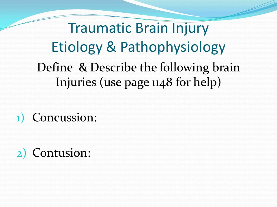 Brain Injuries: Hematomas Subdural Hematomas Bleeding is between the dura and arachnoid space May be acute or chronic Acute: symptoms onset within 24 hours Bleeding is most often venous S&S increase in severity as hematoma enlarges Older adults and alcoholics more prone because of changes in brain tissue