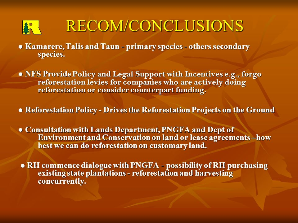 RECOM/CONCLUSIONS RECOM/CONCLUSIONS Kamarere, Talis and Taun - primary species - others secondary species.