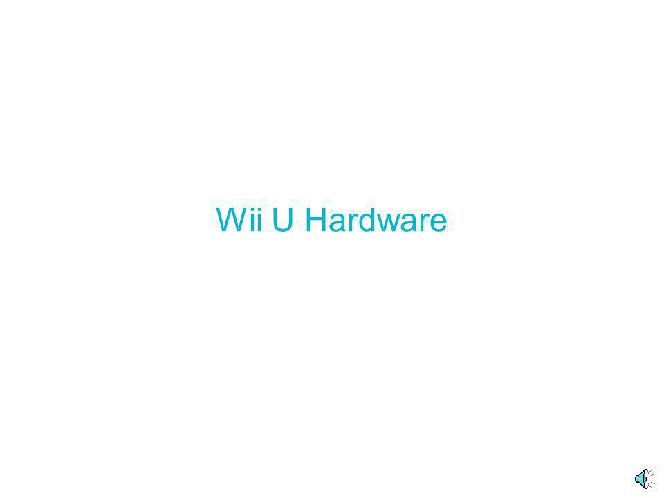 Table Of Contents Wii U Hardware - Wii U ConsoleWii U Console - Wii U GamepadWii U Gamepad - Wii U ZapperWii U Zapper - Wii U DockWii U Dock Wii U Gam