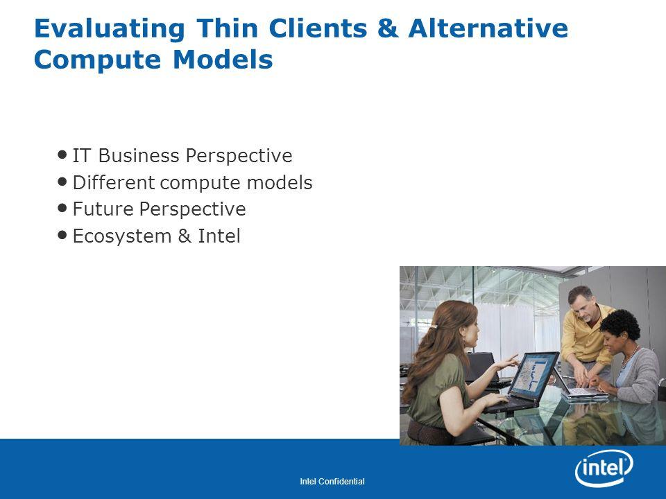 Revision - 01 Intel Confidential Key Compute Model ISVs ModelISV & ProductIntel® vPro Technology Optimization.