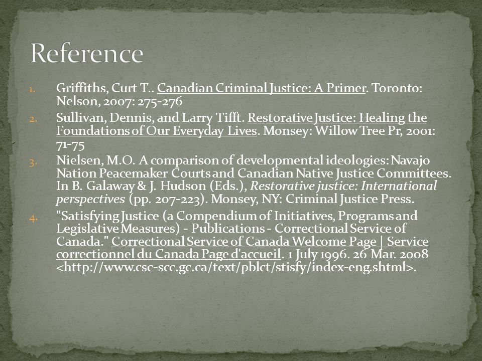 1. Griffiths, Curt T.. Canadian Criminal Justice: A Primer.